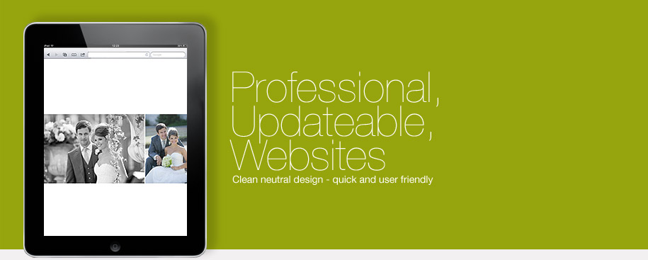 Professional, Updateable Websites. Clean neutral design and user friendly